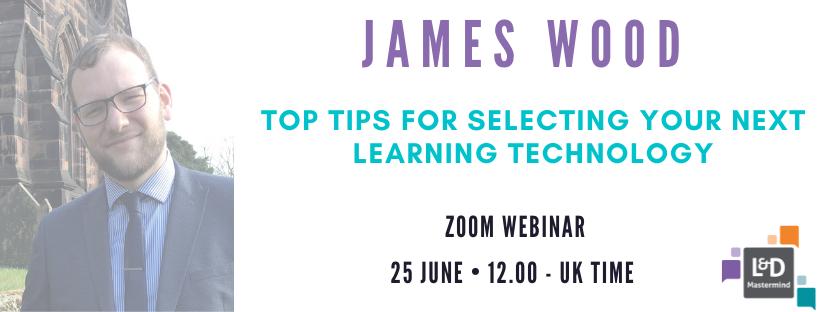 James Wood learning technology webinar