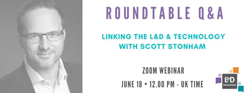 L&D Mastermind Events - 18th June 2020 - Roundtable