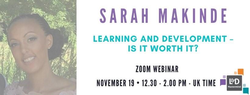 L&D Mastermind Events - 19th November Sarah Makinde