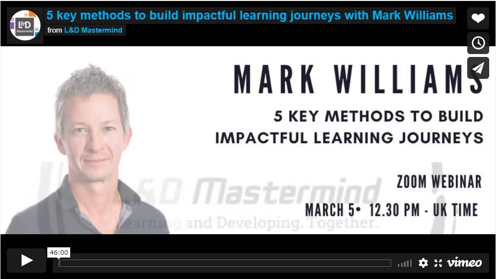 Mark Williams.5 key methods to build impactful learning journeys