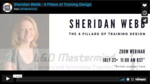 Sheridan Webb.The 4 pillars of Training Design