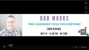 Rob Moors.Free Leadership Pizza